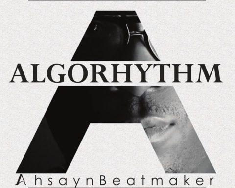 Ahsayn Da Beatmaker - Algorhythm Album Cover