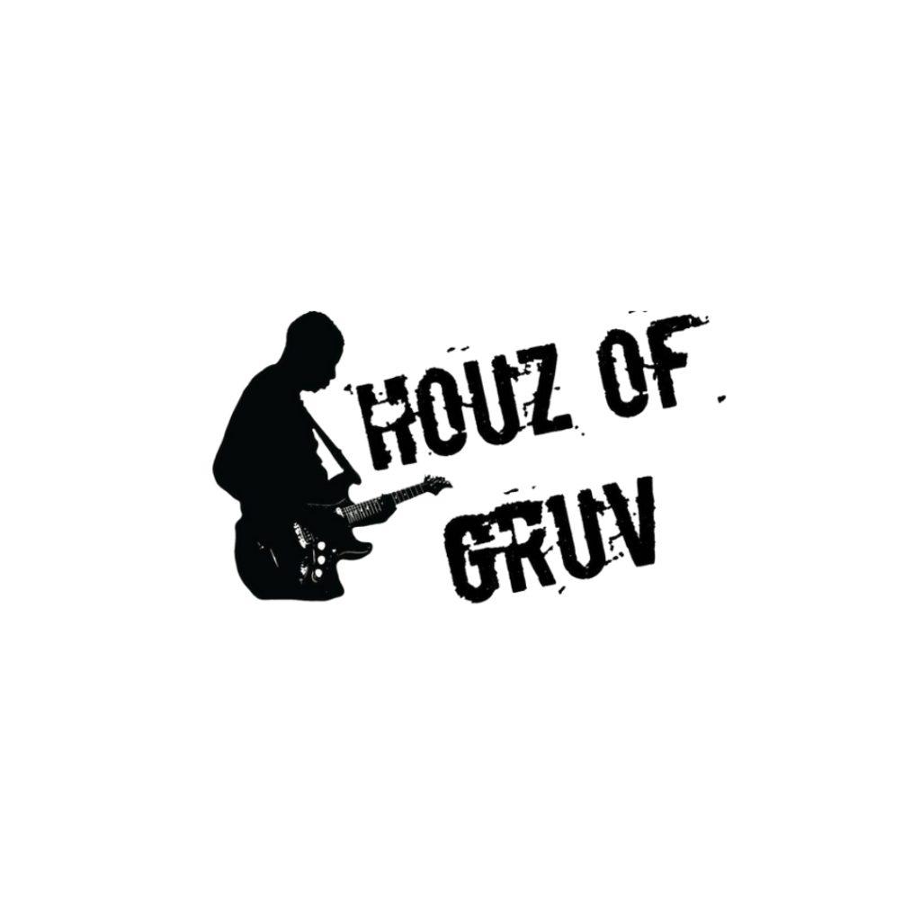 Houz Of Gruv