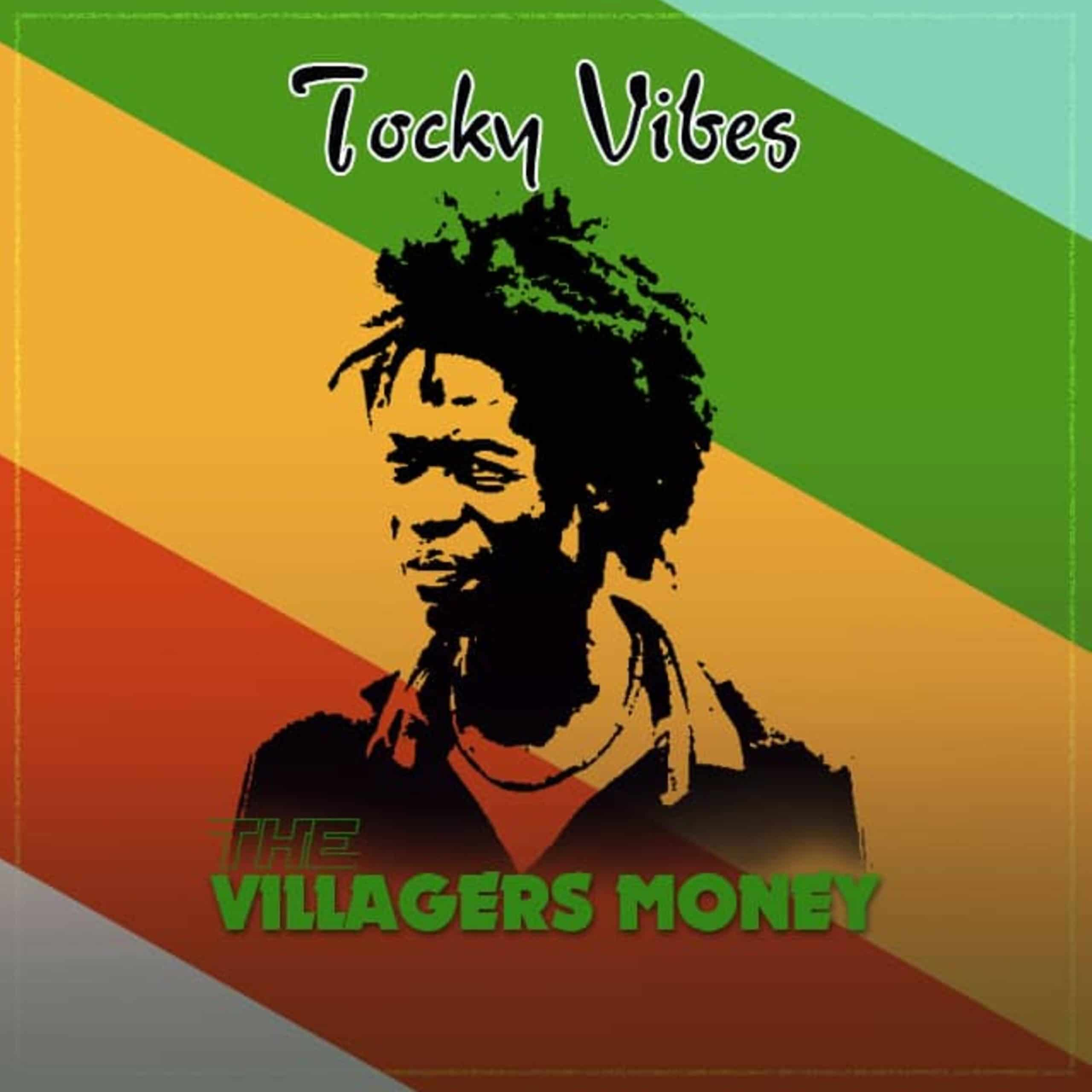 Tocky Vibes - Villagers Money Vol 1